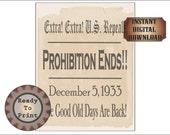 Prohibition Ends Sign Printable Roaring 20s Prohibition Art Deco Speakeasy Aged Newpaper Headline Wedding Decor U.S. Repeals Good Old Days
