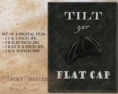Tilt Yer Flat Cap Birmingham Gang Chalkboard Art Style Sign Printable Set ~ 4 Files ~ Steampunk Victorian Early 1900s Party, Bar, Home Decor