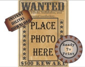 Old West Wanted Poster Printable ~ Blank Photo Space ~ Cowboy Birthday Party Wedding Selfie Favor Picture Frame ~ 500 Dollar Reward