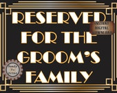 Reserved Wedding Sign For The Groom's Family Roaring 20s Prohibition Era Art Deco Gatsby Inspired Gold Black White Wedding Pew Table Marker