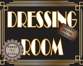 Dressing Room Sign Printable Roaring 20s Prohibition Era Art Deco Gatsby Party Gold Black White Wedding Speakeasy Themed Illuminate Sign