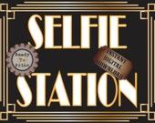 Selfie Station Sign Printable ~ Roaring 20s Prohibition Era Art Deco Gatsby Party ~ Gold Black White Wedding Speakeasy Event Illuminate Sign