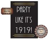 Party Like it's 1919 Digital Prohibition 1920s Speakeasy Roaring 20s Gatsby Era Black Gold Art Deco Wedding Party Decor 8.5X11