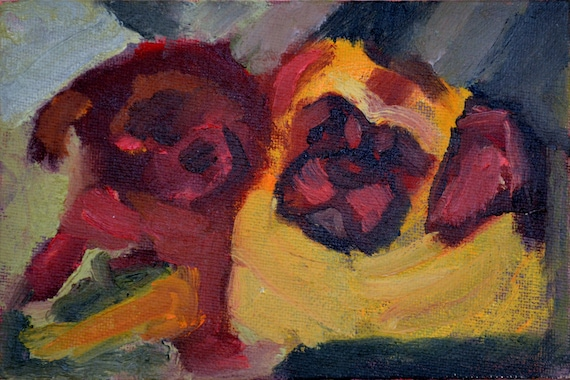 "small original oil painting, 4 x ""6, unframed, pugs"