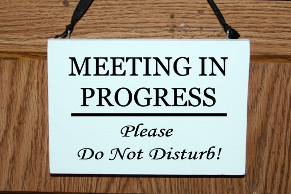 meeting in progress please do not disturb wood door hanger etsy