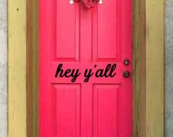hey y'all front door vinyl decal