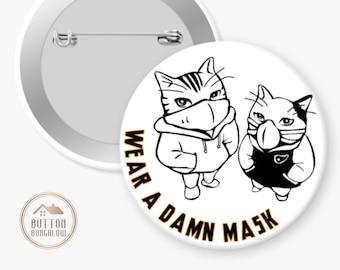 "Wear A Damn Mask   Cool Cats Wear A Mask   Coronavirus COVID-19 Pandemic   2.25"" Pinback Button"