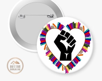"""Library Lovers & Bookworms For Social Justice   Power To The People   BLM   Solidarity Fist   2.25"""" Pinback Button or Magnet"""