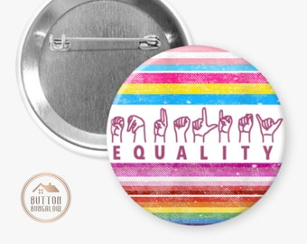 """Equality   American Sign Language ASL   Pride Colors   Human Rights Are For All   2.25"""" Pinback Button or Magnet"""