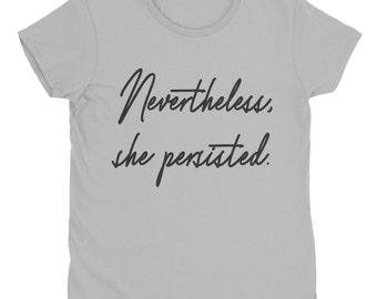 Persist Shirt - Persist Tee - Persist Tshirt - Nevertheless She Persisted - Feminist Tshirt - Feminist Clothing - Liberal Tee - Plus Size T