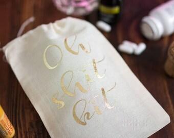 Hang Over Kit Bag - Bachelorette Party Hangover Bag - Oh Shit Kit - Bridesmaid Gift - Bachelorette Favor Bag - Gift for Bridesmaid