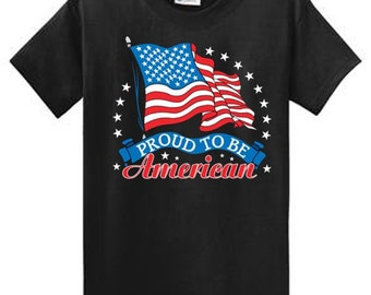 7d9de3f9054c0 Proud To Be American Patriotic US Flag Printed Tee Shirt Regular and Big  and Tall Port and Company 100% cotton short sleeve