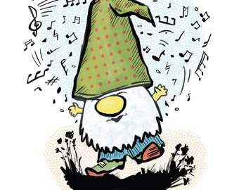 """Music Gnome - 11x14"""", Musician, Music Teacher, Humorous, Uplifting, Inspirational, Music Notes, Music Lover, Fine Art Archival Quality Print"""