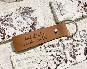 Not all who wander are lost leather key chain ] JW Design Studio