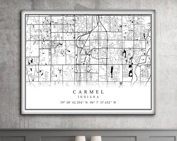 Carmel Indiana CANVAS Map Modern style Home Decor Carmel Art Print Carmel Home Gift map Ideas