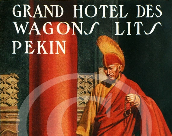 Vintage luggage label Print Dan Sweeney Grand Hotel Des Wagons Lits Pekin Hong Kong China  Fine Art Print Giclee Poster