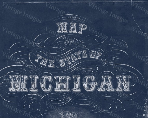 Michigan map, vintage 1856 old map of Michigan, Old Antique Restoration Decor Blueprint Style wall Map, Lake Michigan map. Fine Art Map