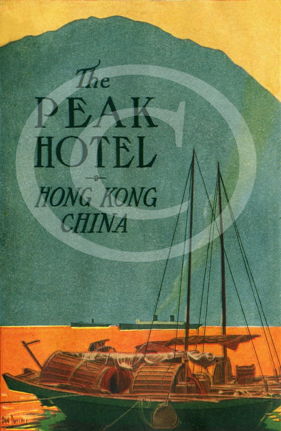 Vintage Poster Hong Kong Hotel Travel Poster Dan Sweeney The Peak Hotel HONG KONG China Boat luggage Travel label Fine Art Print  wall art