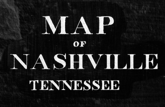 1860 Black Nashville Map restoration style Vintage Nashville Tennessee Map Old Map of Nashville Black WALL Map Home Decor Gift Idea