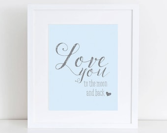 Printable | Love You to the Moon and Back | 8 x 10 | Wall Art | Boy |
