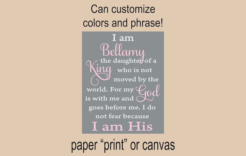 I am the daughter of the King I am His name scripture wall decor bible  verse scripture nursery wall print little girls room Baptism gift