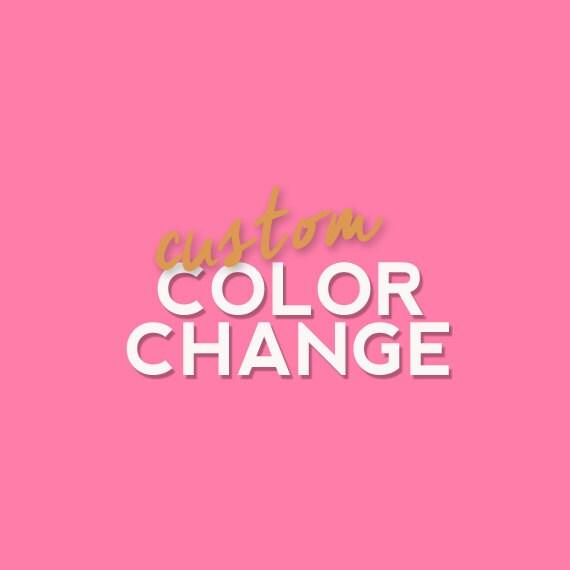 Cheap Design Changes That Have: Custom Color Change