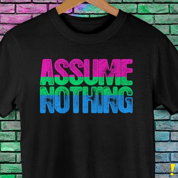 Polysexual Pride Assume Nothing Premium Unisex T-Shirt