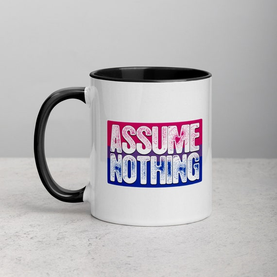 Assume Nothing Bisexual Pride Flag Mug with Color Inside