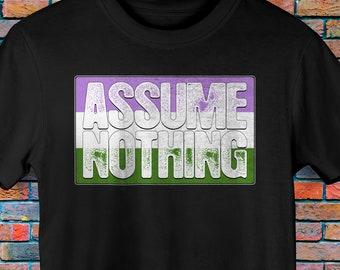 Assume Nothing Genderqueer Pride Flag Premium Unisex T-Shirt