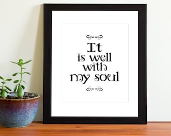 It is well with my soul, Christian Hymn, Christian verse, Printable Wall Art, Uplifting Wall Art, Christian Wall Art, Home Decor