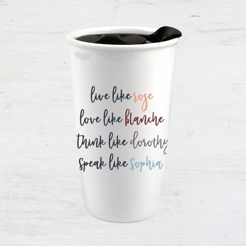 Etched Engraved 30 oz Live Like Golden Girls Travel Tumbler Coffee Mug