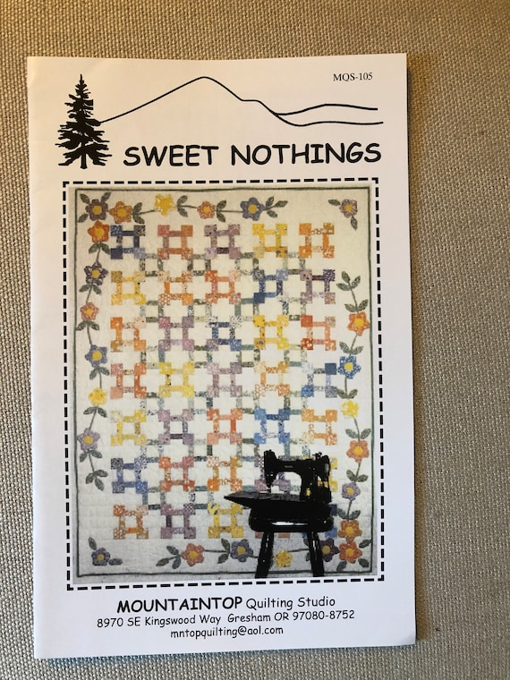Quilt Pattern Sweet Nothings Quilt Sewing Fiber Arts Pattern Etsy