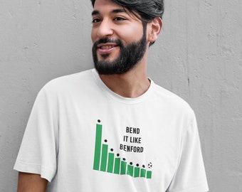 Bend it like Benford T-shirt