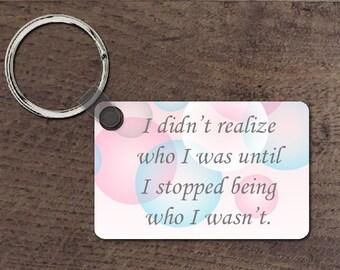 Who I was key chain