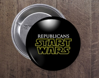Republicans Start Wars button