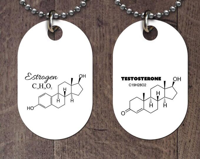 Estrogen or Testostrone dog tag