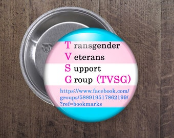 Transgender Veterans Support Group Buttons