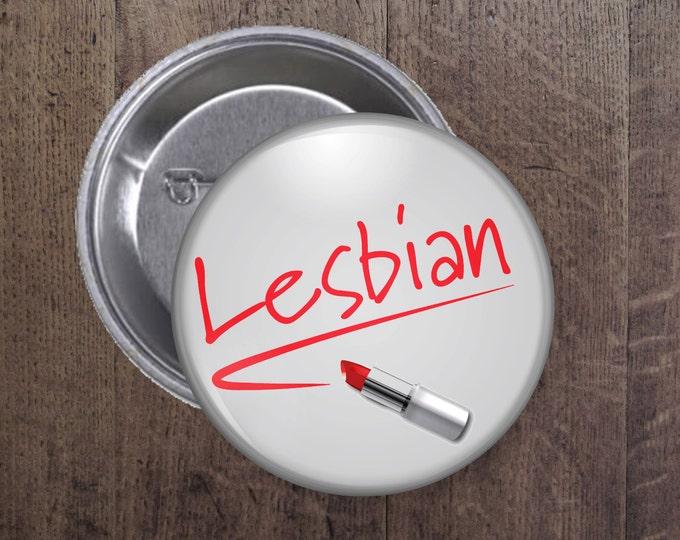 Lipstick Lesbian button