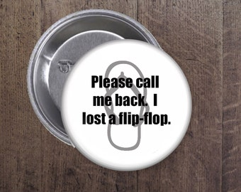 I lost my flip-flop