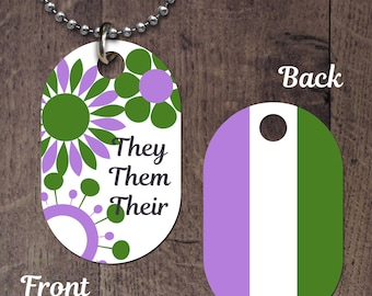 Genderqueer Pronouns (double sided) Dog Tag