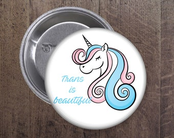 Unicorn - Trans is beautiful Button
