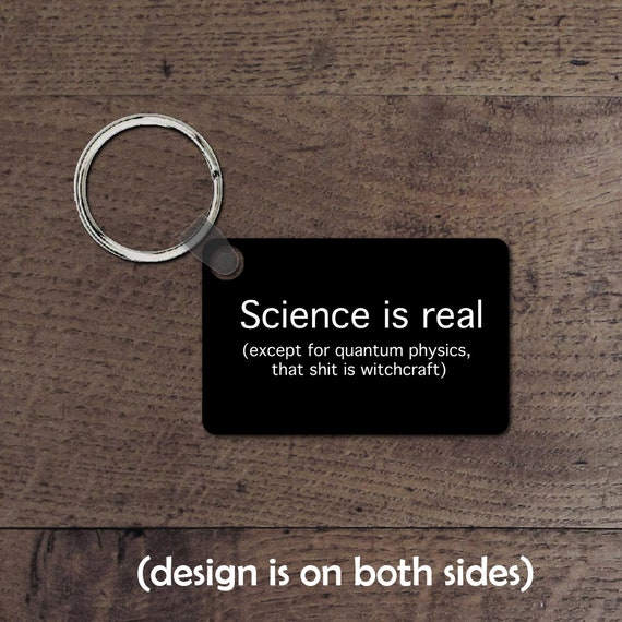 Science is real key chain
