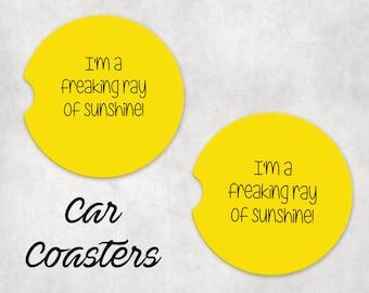 Car coasters (set of 2) - Freaking ray of sunshine