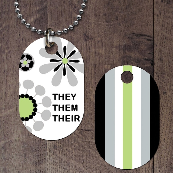 Agender Pronouns (double sided) Dog Tag