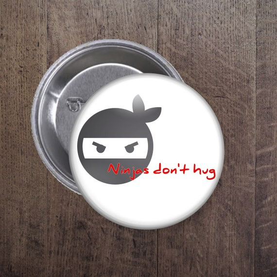 Ninjas don't hug