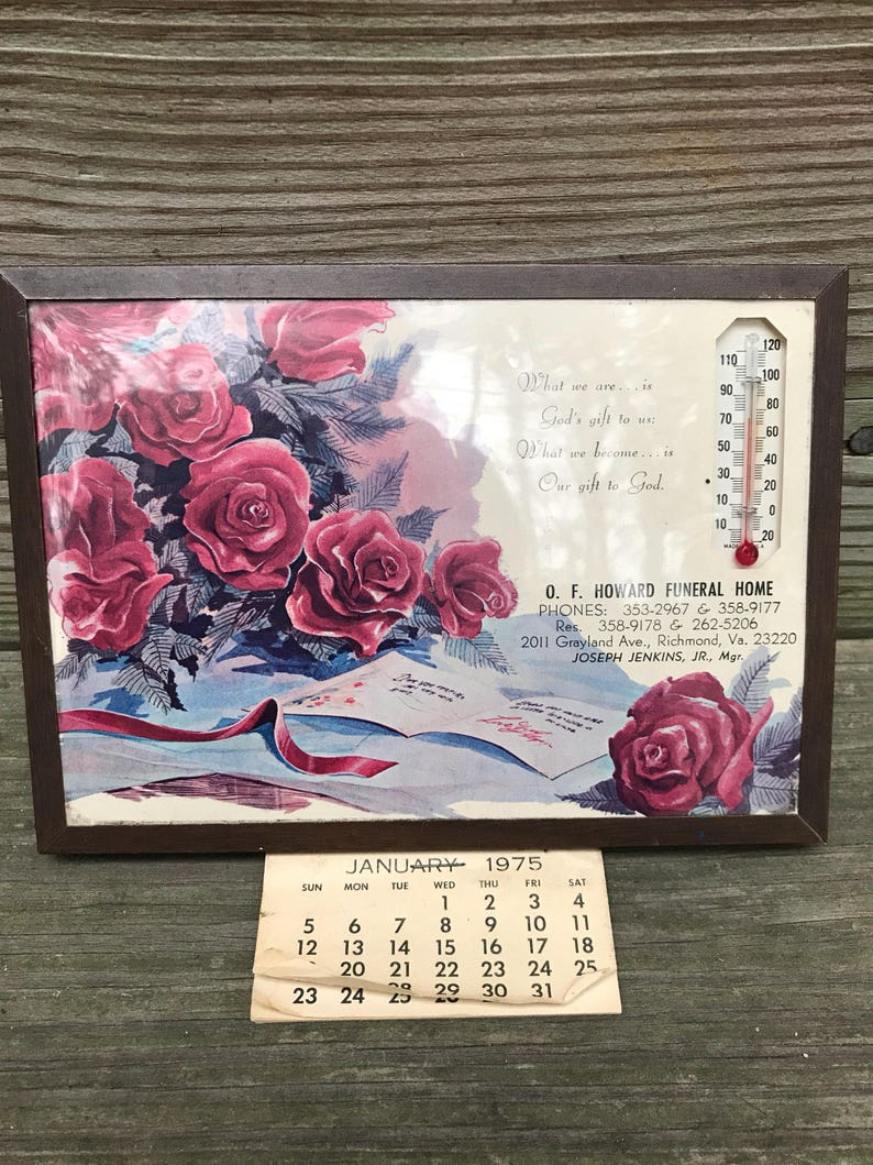 Vintage 1970s Framed Funeral Home Thermometer Calendar 1975 Richmond Va,  O F  Howard Roses Shabby Cottage Decor