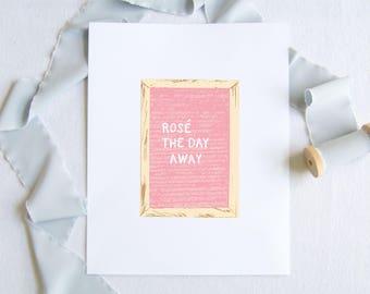 Rosé the day away print -  Pink Letter board Rosé Print - Bar Cart Art - Bar Cart Print