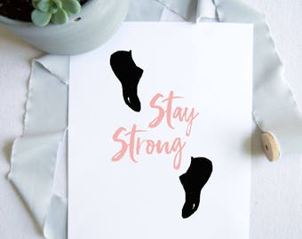 Pure Barre Inspired Print - Stay Strong Print - Pure Barre Socks Print - Pure Barre Art