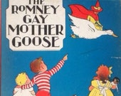 The Romney Gay Mother Goose 1936 1st Edition