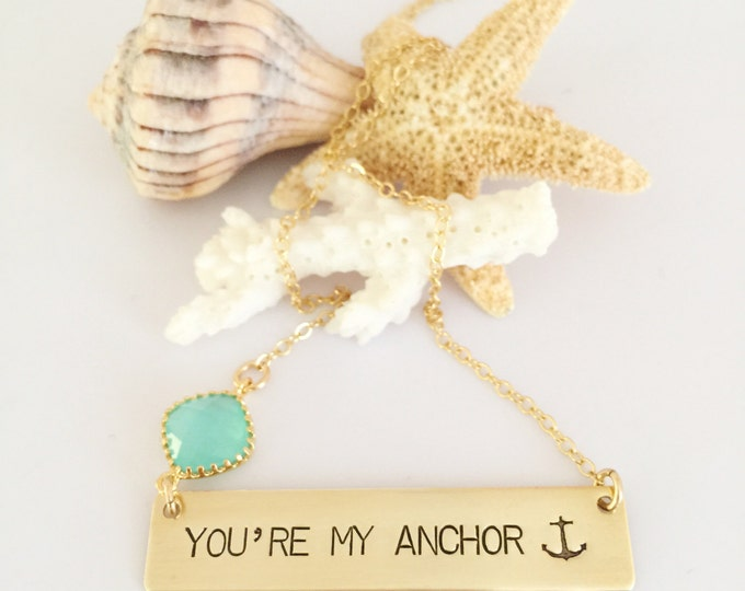You're My Anchor Stamped Bar Necklace Name Plate Ocean Beach Wedding Love Gift Gold Fill Gold Custom Personalized